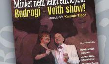 Bodrogi - Voith show