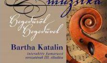 Beszélő Muzsika - Hegedűről hegedűre