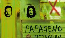 Papageno a metróban