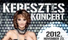 Keresztes Ildikó koncert - Vendégek: Baritz Gergő, Király L. Norbi, Takács Nikolas