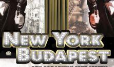 NEW YORK BUDAPEST Egy Broadway este Pesten