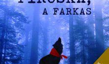 L'art pour l'art: Piroska, a farkas