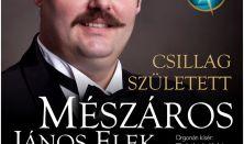 Csillag született - Mészáros János Elek adventi koncertje