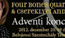 Csereklyei Andrea és a Four Bones Quartet hangversenye