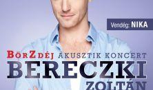 Bereczki Zoltán - BörZdéj Akusztik Koncert