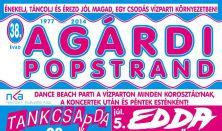 Agárdi Popstrand - Demjén Ferenc, Radics Gigi