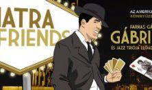 Gábriel: Sinatra and friends - az amerikai és magyar könnyűzene klasszikusai
