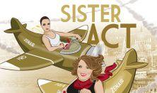 Sister Act - Tóth Vera & Tóth Gabi