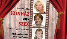 A13 Színház - Harsányi Gábor: Színház vagy szex