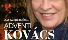 Kovács Kati Adventi Koncert