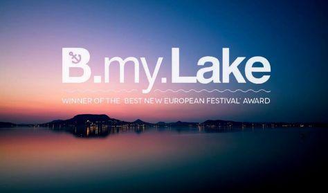 B.my.LAKE Fesztivál/ 1. nap - augusztus 19.