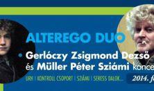 ALTEREGO Duó-Gerlóczy Zsigmond Dezső és Müller Péter Sziámi koncertje