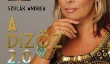 A dizőz 2.0 – Szulák Andrea önálló estje