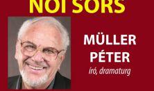 Férfiélet - Női sors Müller Péter prózai színpadi előadása