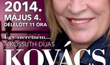 Úgy szeretném... Kovács Kati Anyák napi koncertje