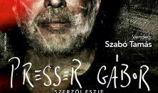 Presser Gábor Dalok régről és nemrégről