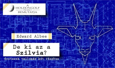 Albee: De ki az a Szilvia?