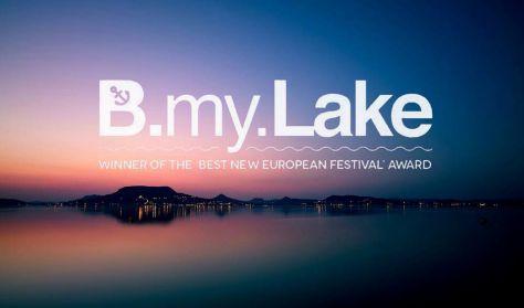 B.my.LAKE Fesztivá / 2. nap VIP - augusztus 20.