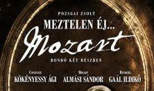 Meztelen éj...Mozart