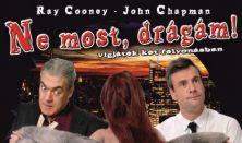 Ray Cooney - John Chapman: Ne most, drágám! prózai színpadi előadás