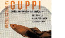 Vaszilij Szigarjev: Guppi