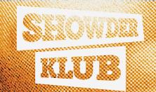 Showder Klub (Rekop, Trabarna, Somogyi, Varga Ferenc J + Aradi T.)