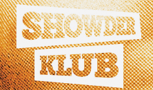 Showder Klub (Dombi, Kiss Ádám, KAP/Janklovics, Sulyok)