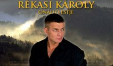 Szerelmem, Erdély - Wass Albert est, Rékasi Károly prózai színpadi előadása