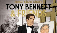 Tony Bennett & Friends - Farkas Gábor Gábriel