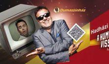 A humorkabaré visszatér 2. - Hadházi László önálló estje, műsorvezető Bellus István