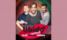 Libidó - Bihari Viki, Szobácsi Gergő, Tóth Edu