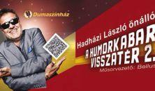 A Humorkabaré visszatér 2: Hadházi László önálló estje, műsorvezető Bellus István