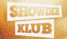 Showder Klub Dombi, Csenki, Somogyi, Benk