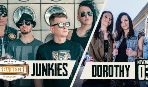 Junkies / Dorothy