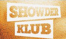 Showder Klub (DOMBI önálló est)