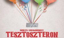 Andrzej Saramonowicz: Tesztoszteron - a temesvári Csiky Gergely Színház vendégjátéka