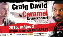 Craig David Acoustic - Caramel Symphonic - PÁROS ÁLLÓJEGY