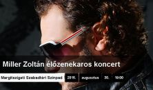 MILLER ZOLTÁN koncert
