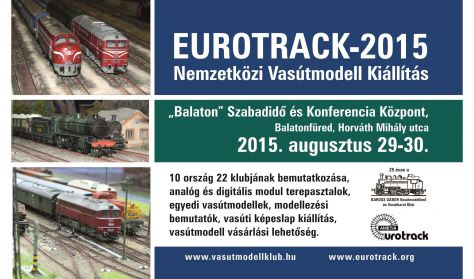 EUROTRACK-2015 Nemzetközi Vasútmodell Kiállítás