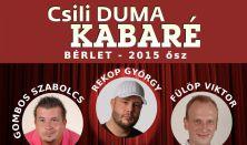 Csili Duma Kabaré (Rekop Gy., Gombos Sz., Fülöp V.)
