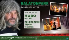 BALATONPARK / HOBO -  Ady est / FÉLRELÉPNI TILOS vígjáték