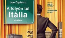 Joe Dipietro : A FOLYÓN TÚL ITÁLIA