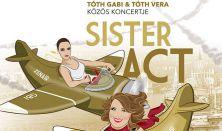 Sister Act – Tóth Gabi & Tóth Vera