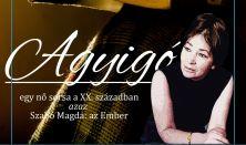Én, Szabó Magda (Agyigó)