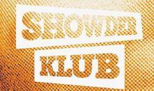 Showder Klub (Kiss Ádám,Dombi,Bellus,Felméri)