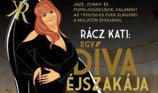 Rácz Kati - Egy díva éjszakája