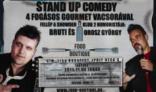 Stand up comedy 4 fogásos gourmet vacsorával/Fellép a Showder Klub humoristái:Bruti és Orosz György