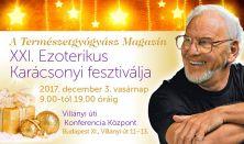 A Természetgyógyász Magazin XXI. Ezoterikus Karácsonyi Fesztiválja