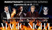MAGIC NIGHT - a nagy Illuzionista show