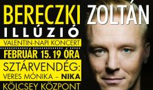 Bereczki Zoltán - Illúzió Valentin-Napi Koncert